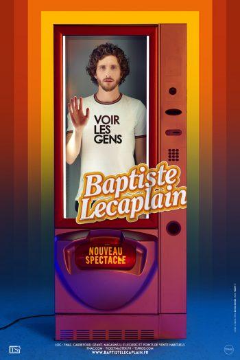 Baptiste Lecaplain voir les gens