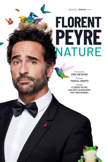 Florent Peyre spectacle humour one man show Nature